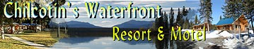 Chilcotin Waterfront Resort and Motel advertising banner